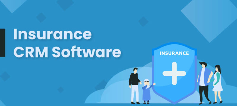 Insurance CRM Software